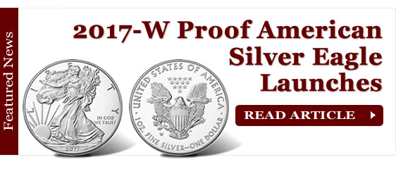 2017-W Proof American Silver Eagle Launches