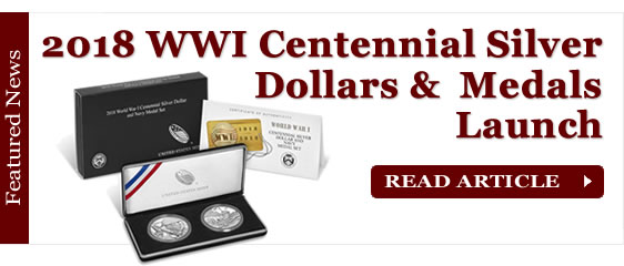 2018 WWI Centennial Silver Dollars and Medals Launch