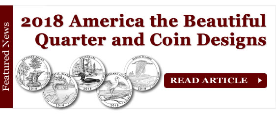 2018 America the Beautiful Quarter and Coin Designs Selected