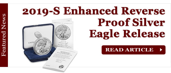 2019-S Enhanced Reverse Proof American Silver Eagle Release