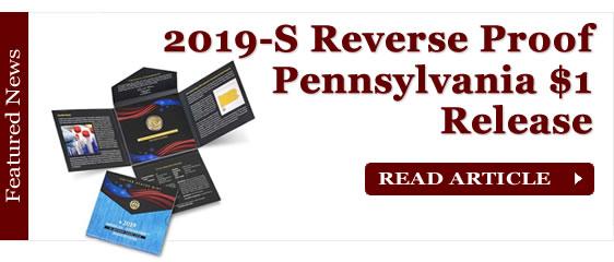 2019-S Reverse Proof Pennsylvania American Innovation Dollar Release