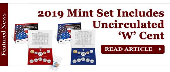 2019 Mint Set Purchase Includes Premium Uncirculated 'W' Cent