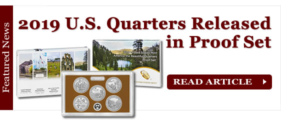 2019 America the Beautiful Quarters Released in Proof Set
