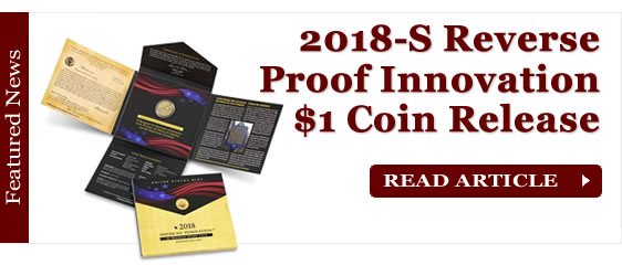 2018-S Reverse Proof American Innovation $1 Coin Release