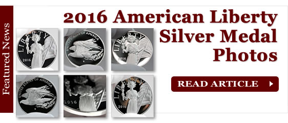 2016 American Liberty Silver Medal Photos and Video
