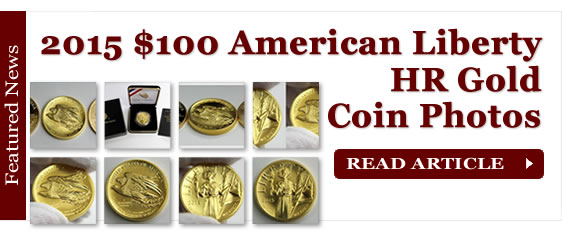 2015 $100 American Liberty High Relief Gold Coin Photos