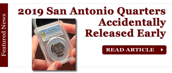 Accidental Early Release of 2019-W San Antonio Quarters