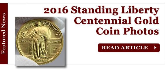 2016 Standing Liberty Centennial Gold Coin Photos
