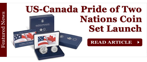 US-Canada Pride of Two Nations Coin Set Launch